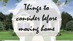 things to consider before moving home